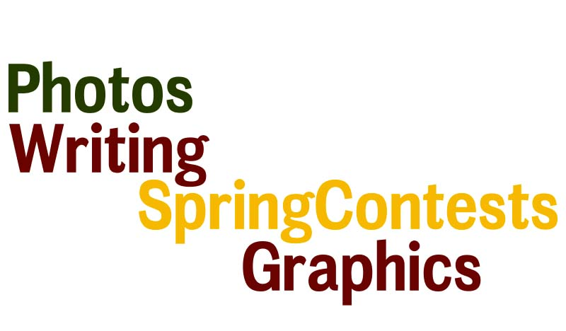 Spring contests go online submission – deadline March 16