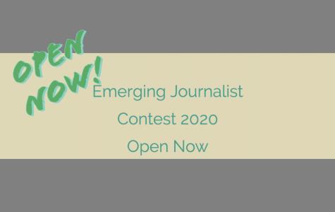 Emerging Journalist Contest – NOW OPEN 2020