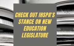 IHSPA Opposing New Curriculum Legislature